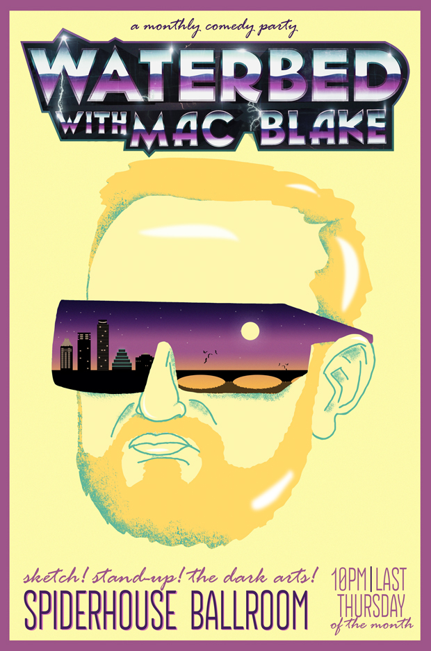 waterbed comedy show austin fun things to do cool mac blake